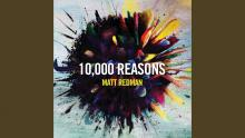 Embedded thumbnail for 10,000 Reasons (Bless The Lord)
